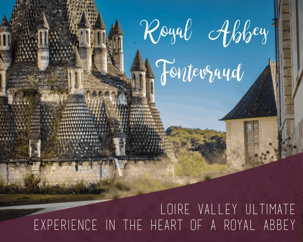fontevraud royal abbey